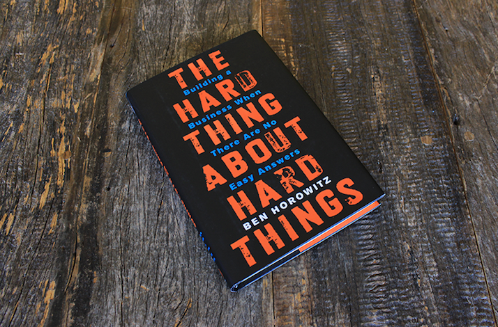 What I read - The Hard Thing About Hard Things - Building a Business When There Are No Easy Answers cover image